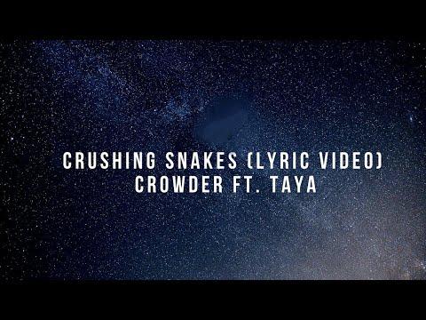 Crushing Snakes (Lyric Video) - Crowder ft. Taya Smith Gaukrodger