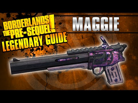 Borderlands The Pre-Sequel: *Maggie* Legendary Weapon Guide!