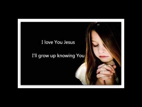 I love You Jesus   Kids Prayer
