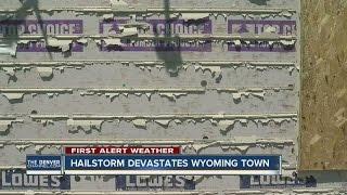Hailstorm devastates Wyoming town