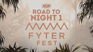 ROAD TO AEW FYTER FEST NIGHT 1 | 7/1/20