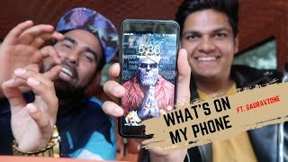 What's On My Phone ft. Gauravzone