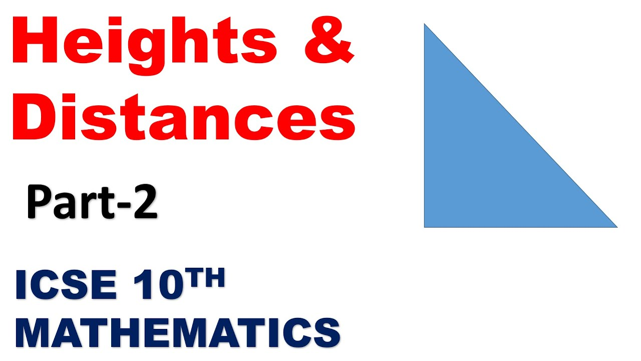 Heights & Distances | Part-2 | ICSE 10th Mathematics