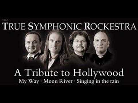 A Tribute To Hollywood - True Symphonic Rockestra