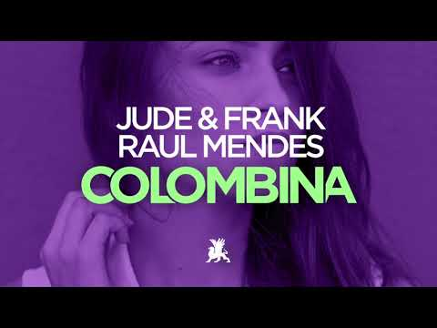 Jude & Frank & Raul Mendes - Colombina (Original Club Mix)