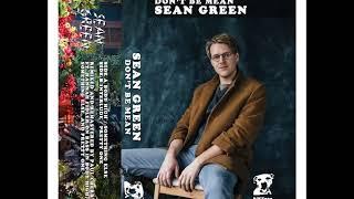 Don't Be Mean Sean Green