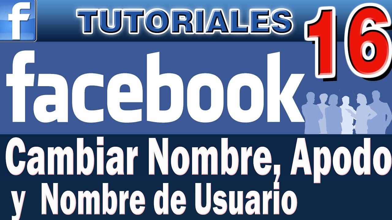 Como Cambiar Nombre en Facebook y Poner Apodo | Como Poner Nombre de ...