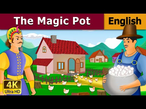 The Magic Pot - Fairy Tales - Bedtime Stories - 4K UHD - English Fairy Tales