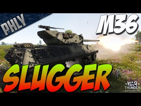 War Thunder M36 SLUGGER - 90MM American Tank Destroyer!