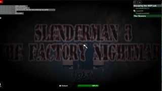 I Play Roblox: Slender pt.3: FUU NOT DONE
