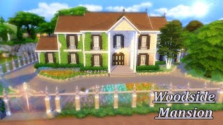 The Sims 4 | Woodside Mansion | Speed Build | NoCC | 3bdr + 2 Bth