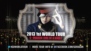 G-DRAGON 2013 WORLD TOUR [ONE OF A KIND] Official Trailer