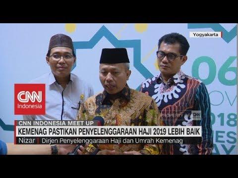 Kemenag Pastikan Penyelenggaraan Haji 2019 Lebih Baik | CNN Indonesia Meet Up Mp3