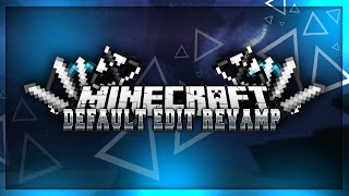 ► Default Edit Revamp • Minecraft Pvp Resource Pack - 0% Lag [1.8] | zulp