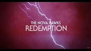 "The Nova Hawks – ""Redemption"" – Official Lyric Video"