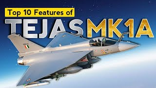 Why Tejas MK1A Is The Best Aircraft । Tejas MK1A Top 10 Features