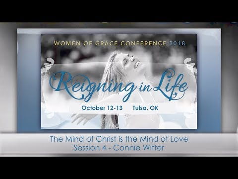 Women of Grace Con Tulsa 2018: Connie Witter: The Mind of Ch
