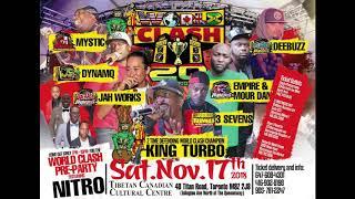World Clash King Turbo Vs DeeBuzz Vs Jah Works Vs Dynamic Vs 3 Sevens Vs Empire Vs MourDan Vs Mystic