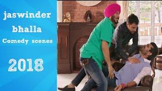 jaswinder Bhalla Best comedy scenes 2018 | Anything entertaining