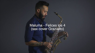 Felices los 4 - Maluma (sax cover Graziatto)