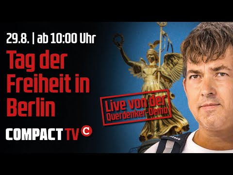 Livestream Querdenker-Demo in Berlin ab 10:00 Uhr