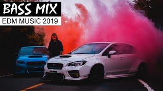 EDM BASS MIX - Electro House & Bass House Car Music 2019