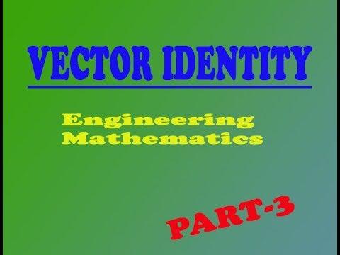 VTU Engineering Maths 1 VECTOR IDENTITY Curl(∅A  )= ∅(Curl A)  + grad∅ X A  (PART-30