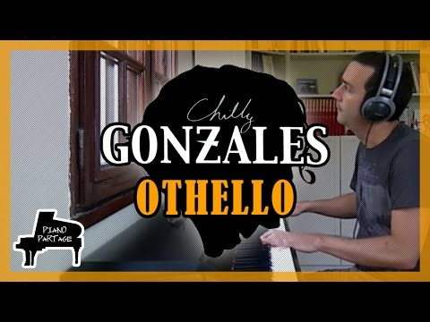 Chilly Gonzales - Othello - Solo Piano 2