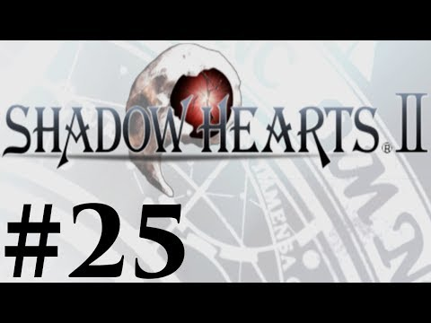 Let's Play Shadow Hearts II Covenant Part #025 Variety