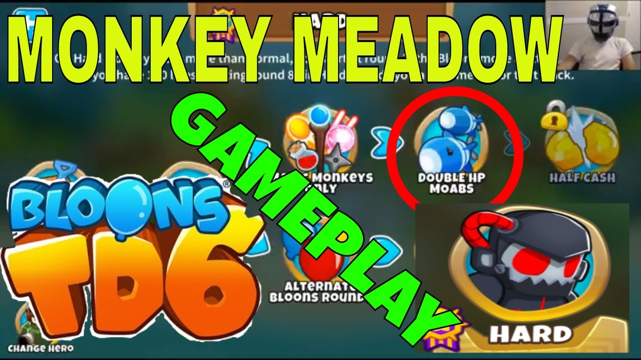 BLOONS TD 6 ON MONKEY MEADOW on HARD DOUBLE HP