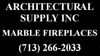 Custom Marble Fireplaces And Fireplace Surrounds By Architectural Supply, Inc