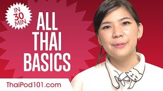 Learn Thai in 30 Minutes - ALL Basics Every Beginners Need