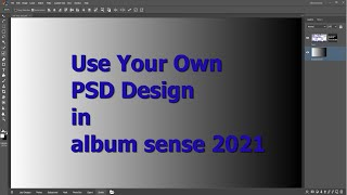 Use your own PSD Design with automation in album sense 2021