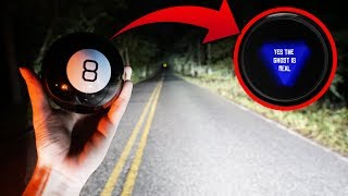 we used a magic 8 ball on clinton road... (confirmed the ghost is real)