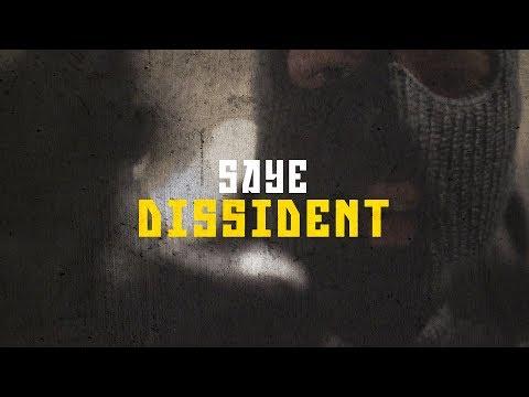 Saye - Dissident [Vidéoclip Officiel]