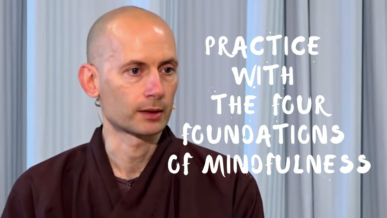 Download Practice with the Four Foundations of Mindfulness | Dharma Talk by Br Hue Truc, 2020.06.14 (PV)
