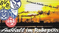 Eng am Ball 5 - Fußball im Ruhrpott - BVB, Schalke, Bochum, Duisburg - Hauptsache Fussball
