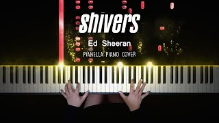 Ed Sheeran - Shivers   Piano Cover by Pianella Piano