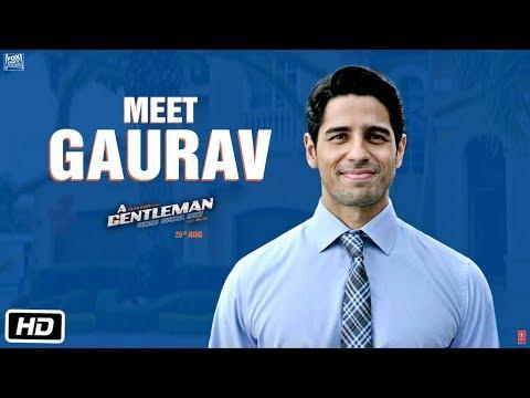 Meet Gaurav | A GENTLEMAN - Sundar,...