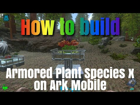 How to make Armored Plant X on Ark Mobile