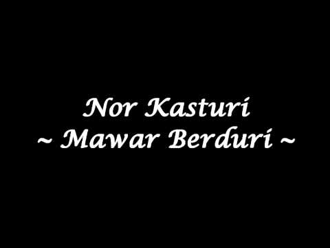 Nor Kasturi - Mawar Berduri (High Quality)