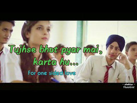 Best hindi Poem for one sided lovers [] by shekhar [] tujhse bhot pyar mai karta hu