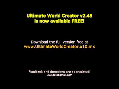 Ultimate World Creator - Full version Released FREE!