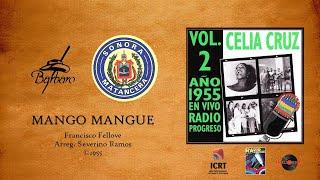 Celia Cruz & Sonora Matancera - Mango Mangue (Versión Radio) ©1955