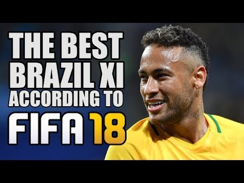 Brazil's Best XI According To FIFA 18