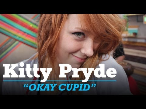 "Kitty Pryde LIVE - ""Okay Cupid"""