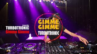 Turbotronic (터보트로닉) - Gimme Gimme (Original Mix) (Bass Boosted)