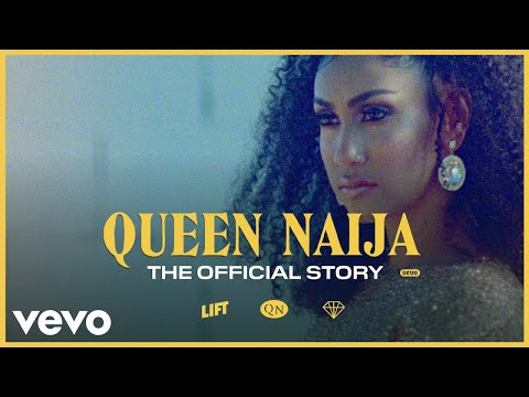Queen Naija  The  Story — Told  Her