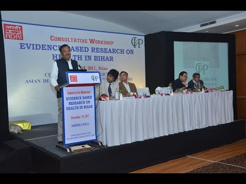 Evidence Based Research on Health in Bihar: Inaugural Session