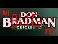 don bradman cricket 17 all bug fix